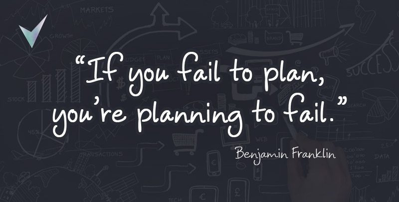 Fail to plan is planning to fail