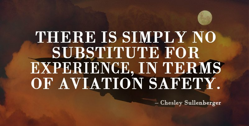 Chesley Sullenberger Aviation Quote