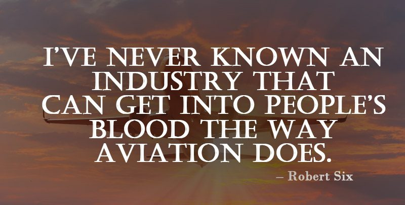 Robert Six Aviation Quote