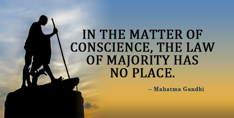 In the matter of Conscience, the Law of Majority has no place